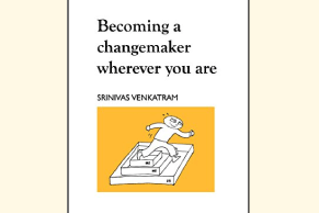Becoming a changemaker wherever you are